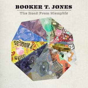 Booker T Jones & The Roots - The Road From Memphis